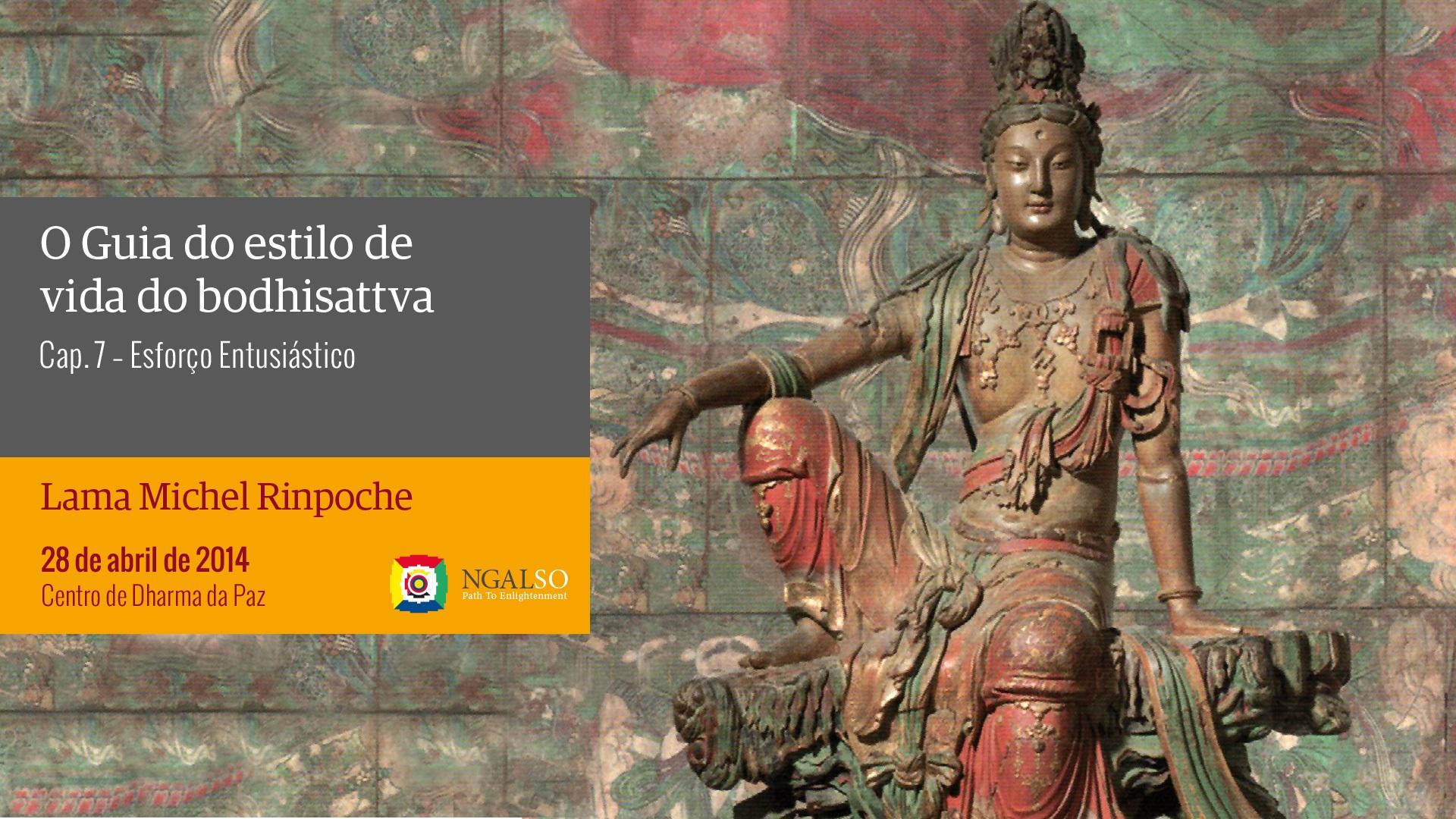 Esforço Entusiástico – Bodhisattvacharyavatara