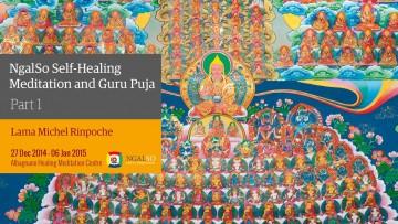 NgalSo Self-Healing Meditation and Guru Puja - Part 1