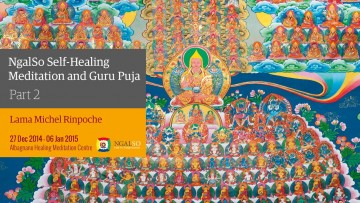 NgalSo Self-Healing Meditation and Guru Puja - Part 2