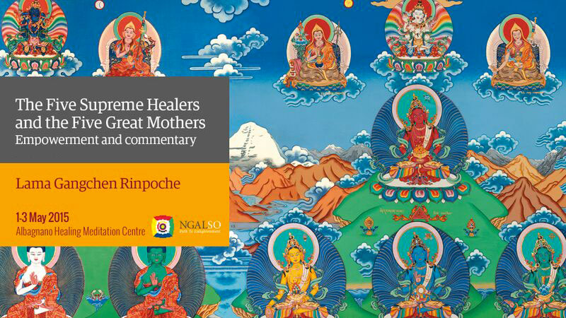 The Five Supreme Healers and the Five Great Mothers Empowerment and Commentary (English – Italian) – 1/3 May 2015