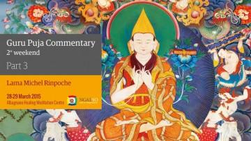 Guru Puja Commentary - 2nd weekend - Part 3