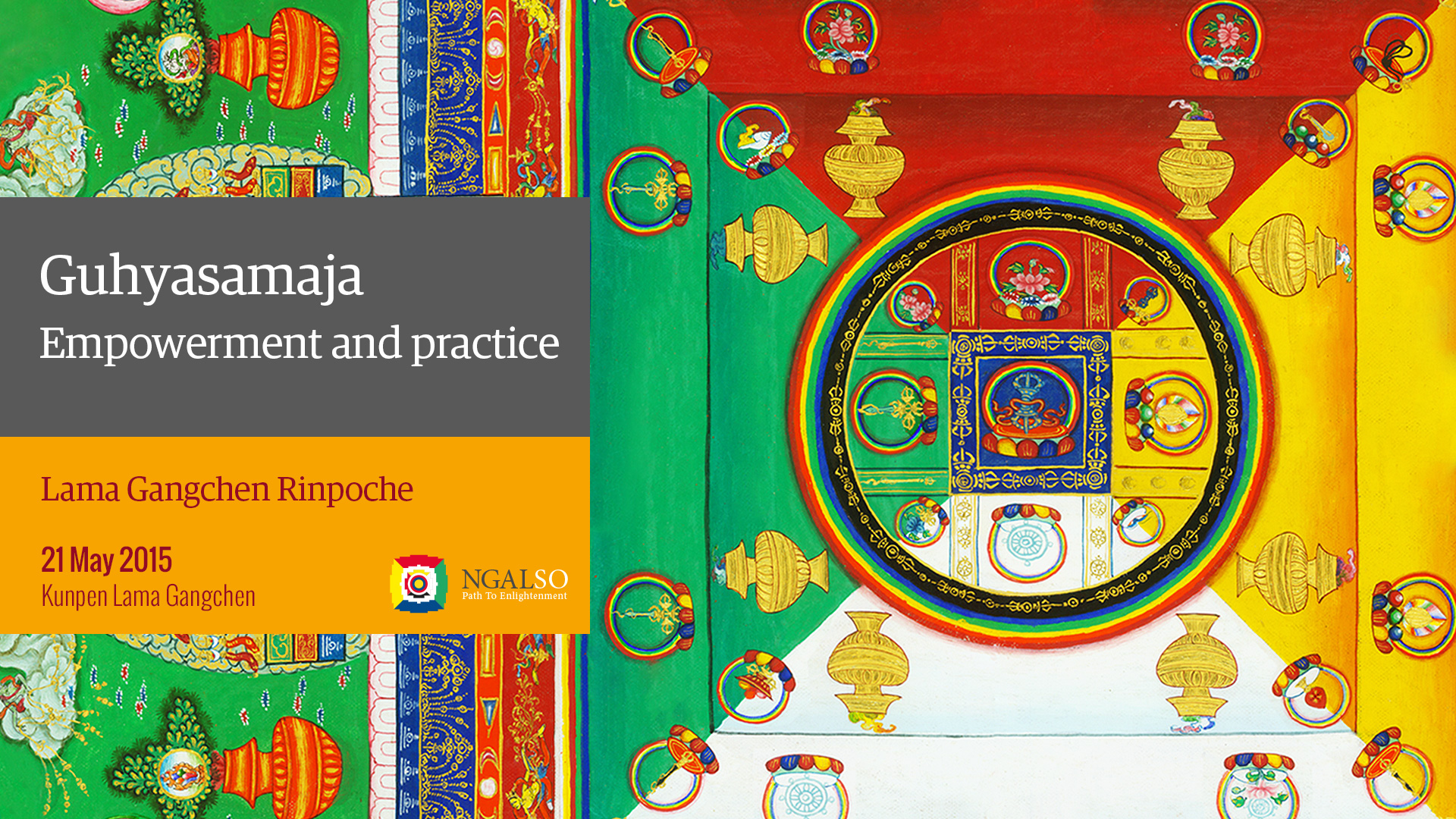 Guhyasamaja Empowerment and practice (English – Italian) – 21 May 2015