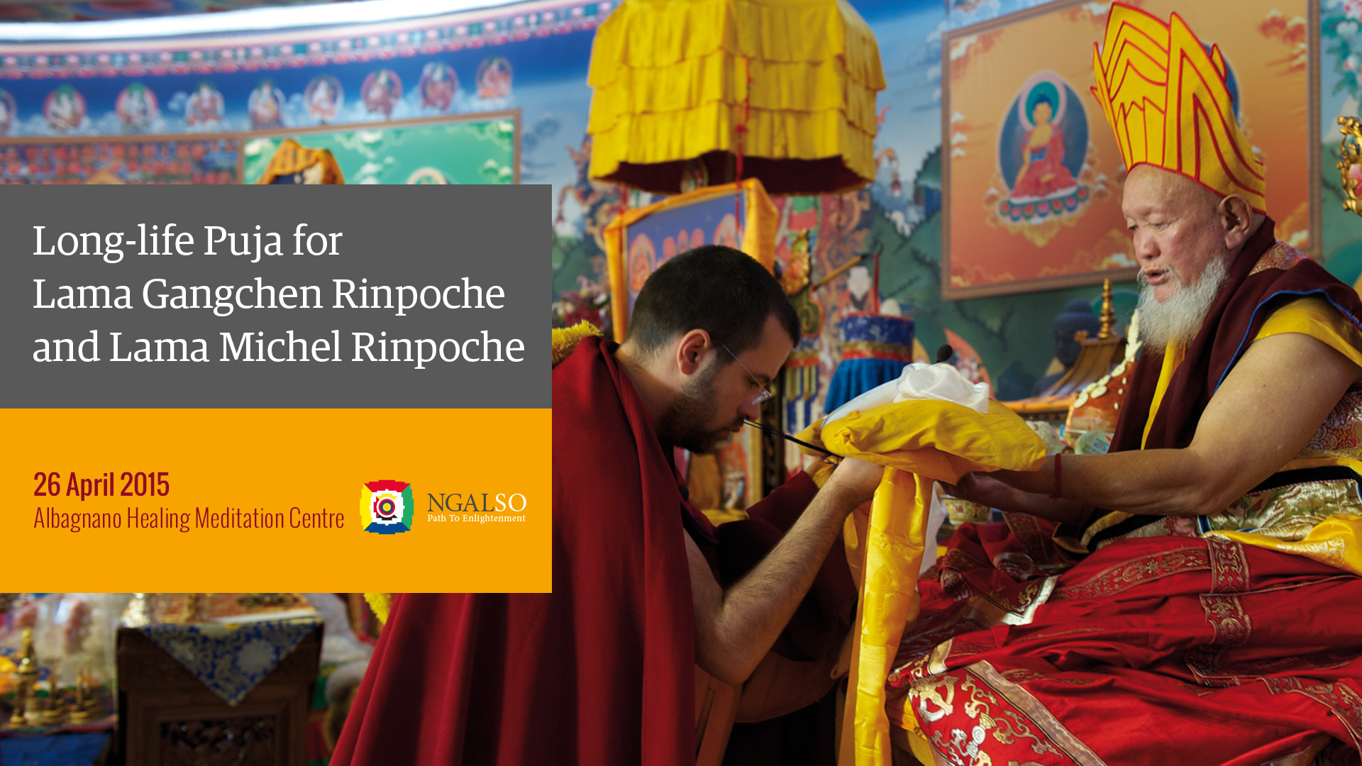 Long Life Puja for Lama Gangchen Rinpoche and Lama Michel Rinpoche – 26 April 2015