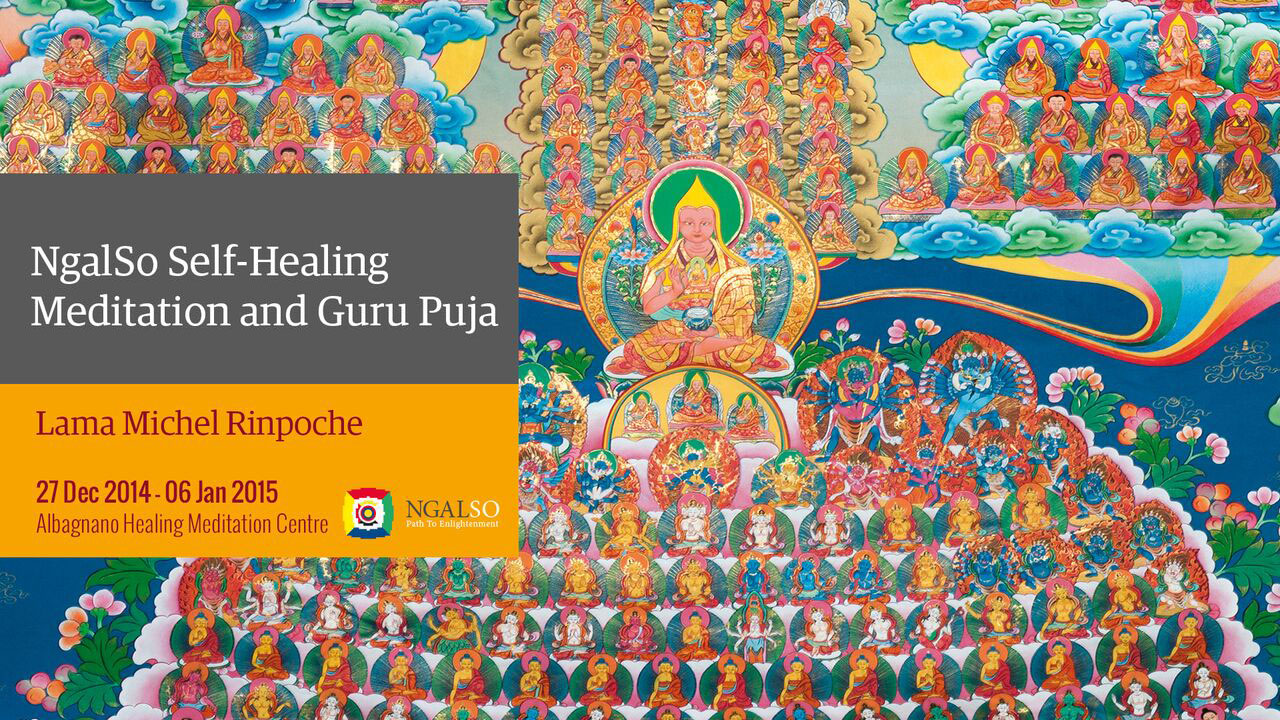 Autoguarigione Tantrica NgalSo e Guru Puja (inglese – italiano) – 27 dicembre 2014 – 3 gennaio 2015