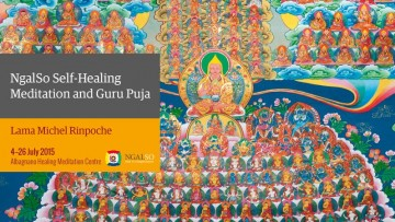 NgalSo Self-Healing Meditation and Guru Puja (English – Italian) – 11/22 July 2015