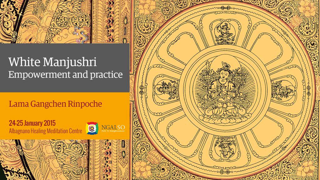 White Manjushri Empowerment and practice (English-italiano) – 24/25 January 2015