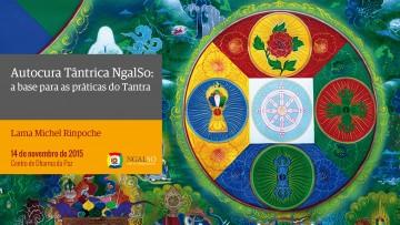 Autocura Tântrica NgalSo: A base para as práticas do tantra