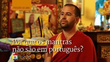 Por que os mantras não são em português?