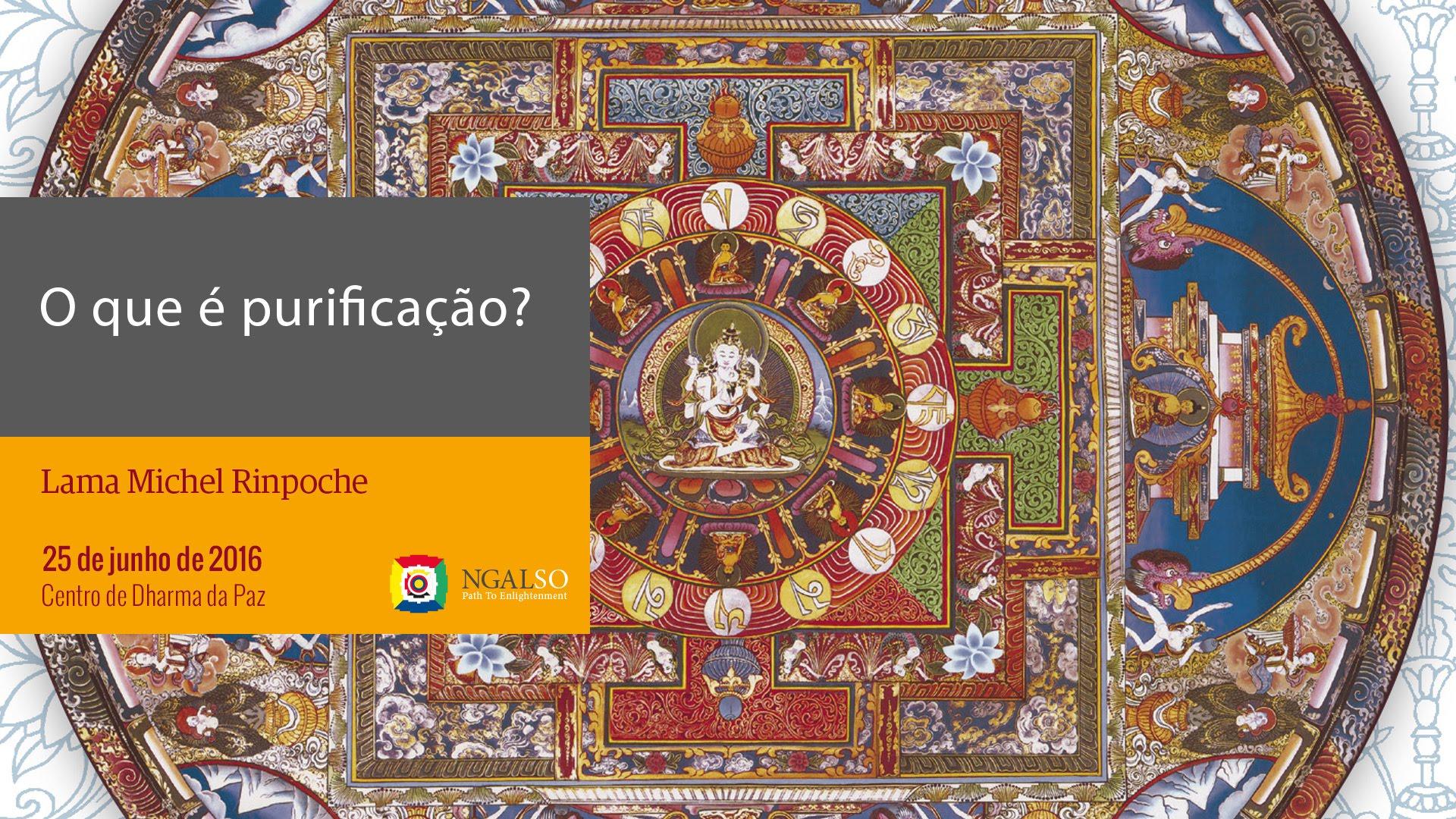 O que é purificação? Puja de fogo de Vajradaka