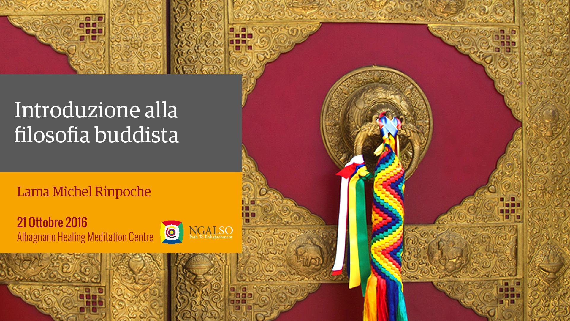 Introduzione alla filosofia buddista (inglese – italiano) – 21 ottobre 2016