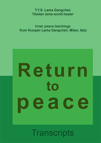 (Book) Return to peace, Lama Gangchen Rinpoche