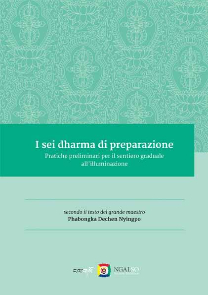 I sei dharma di preparazione