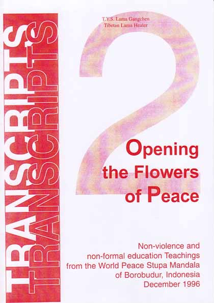 (Book) Opening the flowers of peace, Lama Gangchen Rinpoche
