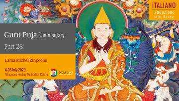 TRADUZIONE SIMULTANEA - Commentario della Guru Puja con Lama Michel Rinpoche - parte 28 (IT)