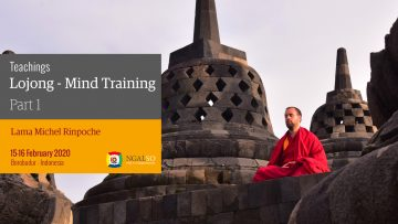 Teachings: Lojong Mind Training - Lama Michel Rinpoche at Borobudur - part 1  (English)