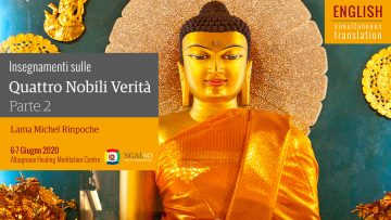 ENGLISH TRANSLATION Four Noble Truths teaching by Lama Michel Rinpoche - part 2