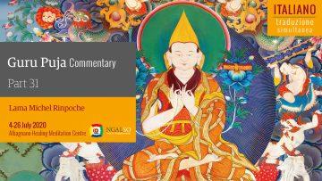 TRADUZIONE SIMULTANEA - Commentario della Guru Puja con Lama Michel Rinpoche - parte 31 (IT)