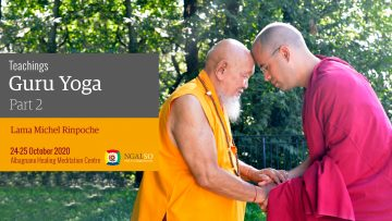 Teaching on Guru Yoga - Lama Michel Rinpoche - Part 2/4