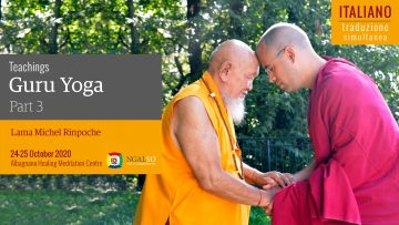 TRADUZIONE ITALIANO - Teaching on Guru Yoga - Lama Michel Rinpoche - Part 3/4