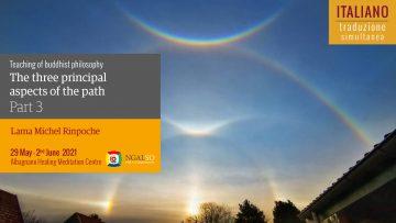 TRADUZIONE ITALIANO - I tre aspetti del sentiero con Lama Michel Rinpoche (parte 3)